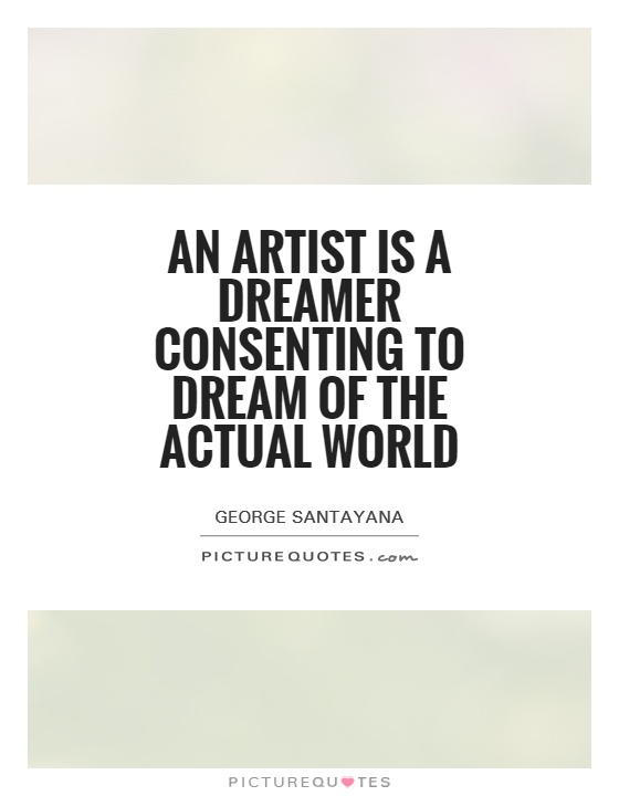 An artist is a dreamer consenting to dream of the actual world Picture Quote #1