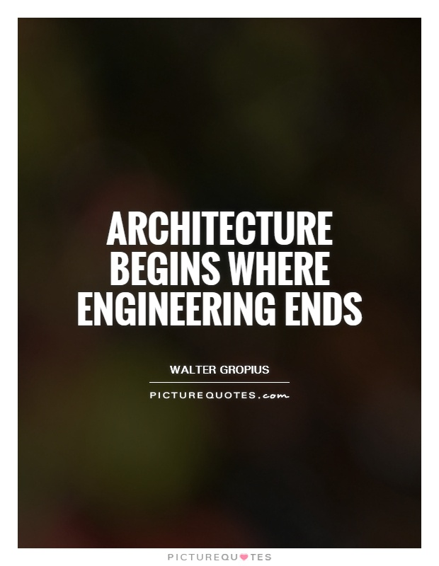 Engineering quotes about success quotesgram for Architecture quotes