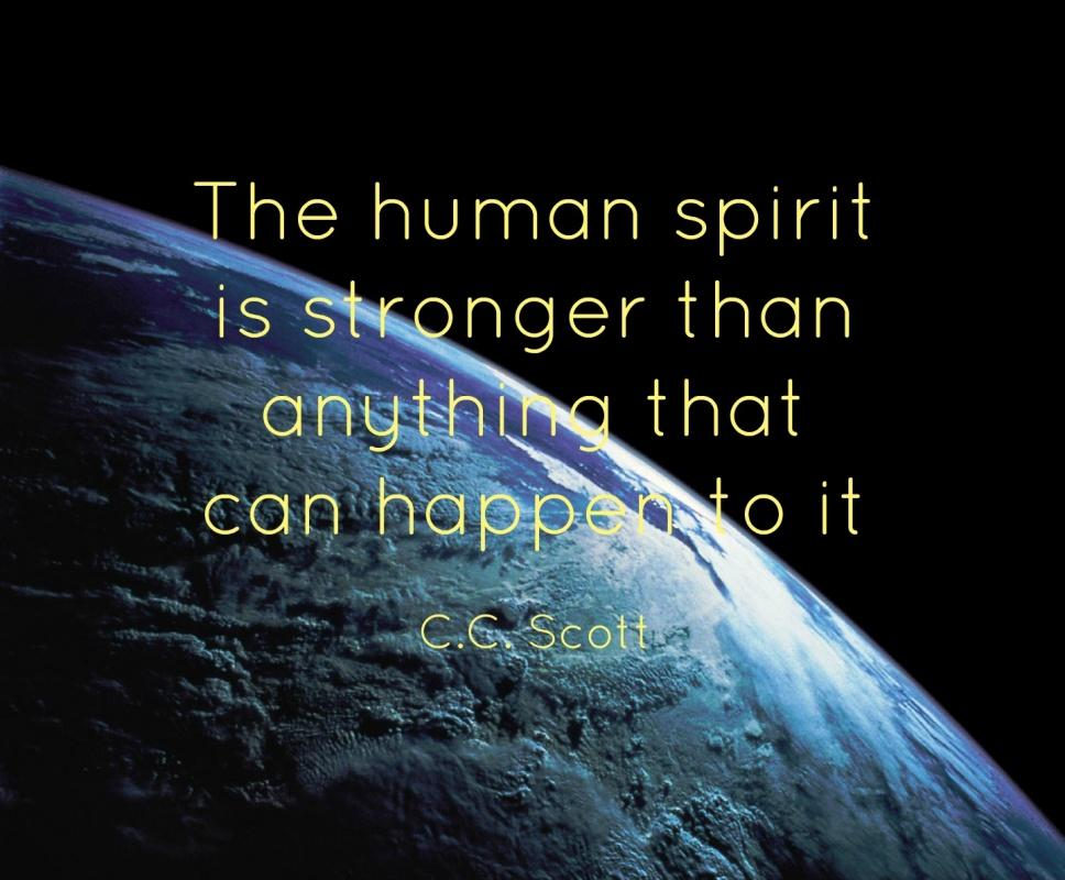 The human spirit is stronger than anything that can happen to it Picture Quote #3