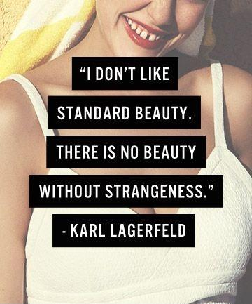 i don't like standard beauty  there is no beauty without