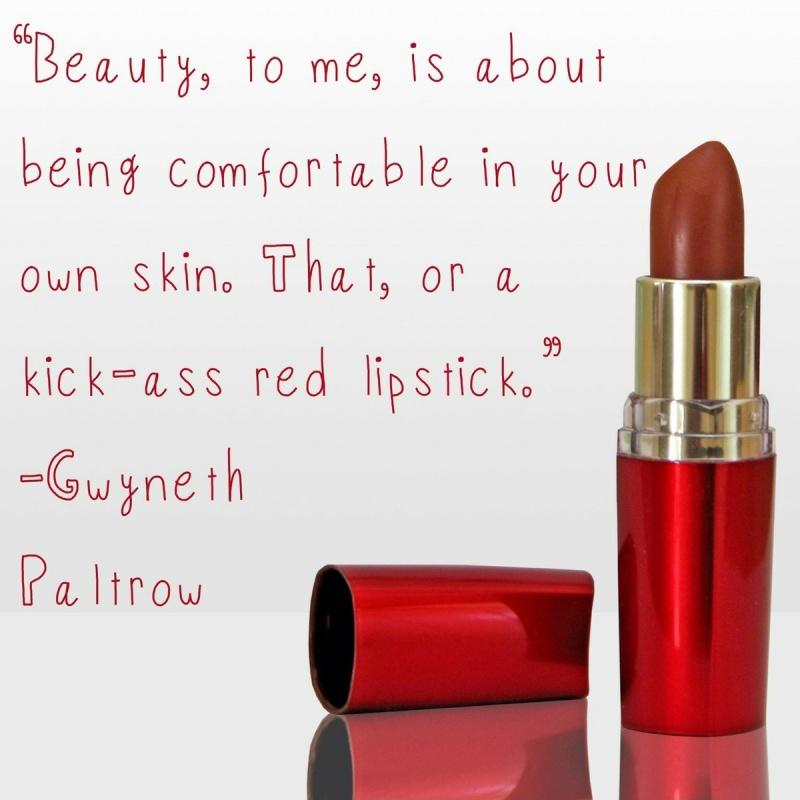 Beauty, to me, is about being comfortable in your own skin. That, or a kick-ass red lipstick Picture Quote #2