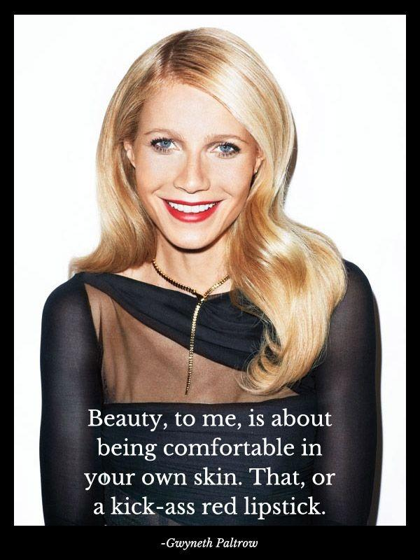 Beauty, to me, is about being comfortable in your own skin. That, or a kick-ass red lipstick Picture Quote #3