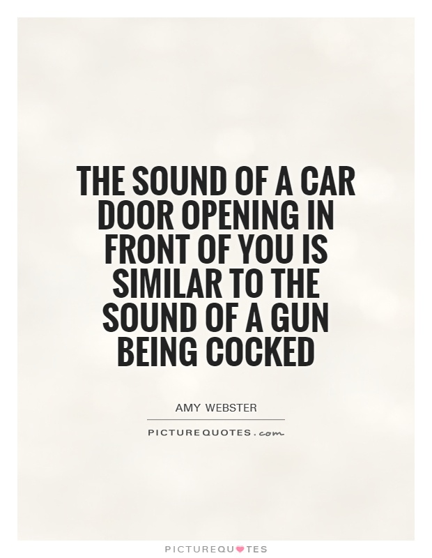 Doors Opening Quotes Car Door Opening in Front