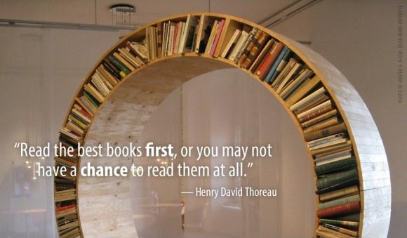 Read the best books first, or else you may not have a chance to read them at all Picture Quote #1