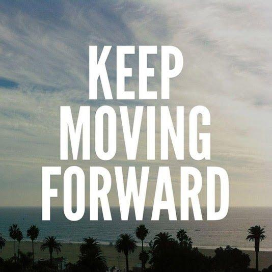 Keep moving forward Picture Quote #1