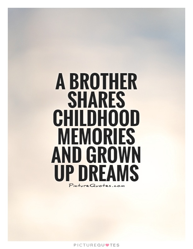 Childhood Memories Quotes Sayings. QuotesGram