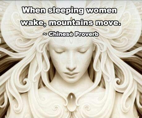 When sleeping women wake, mountains move Picture Quote #1