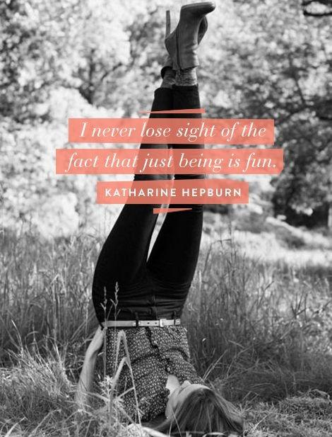 I never lose sight of the fact that just being is fun Picture Quote #1