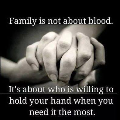 Family is not about blood. It's about who is willing to hold your hand when you need it the most Picture Quote #1