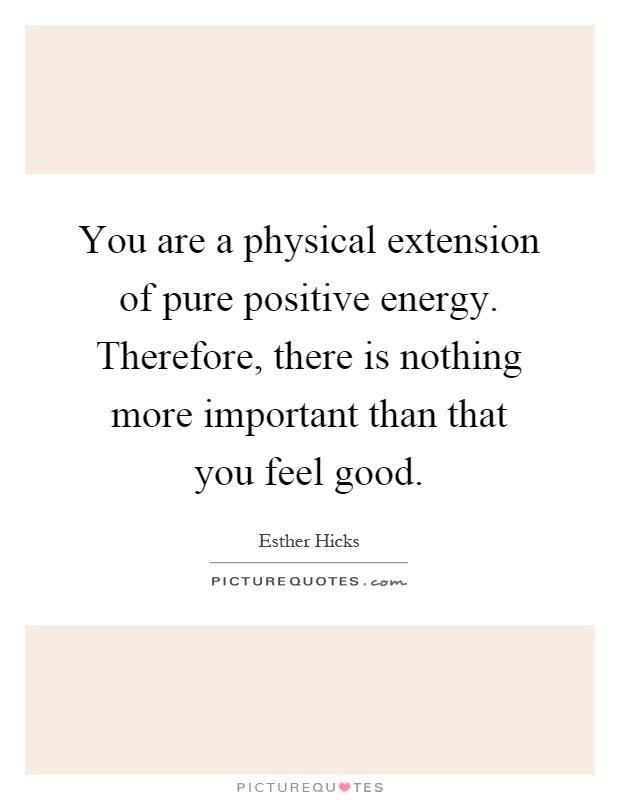 Good Energy Quotes Amazing Good Energy Quotes