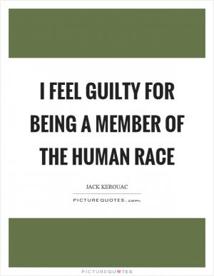 There is only one race, the human race | Picture Quotes