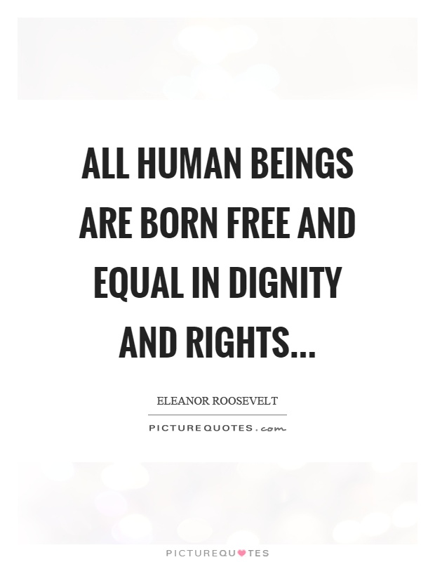 free and equal in dignity and rights