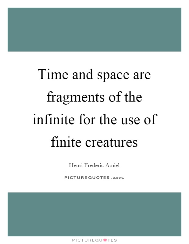 infinite time and space relationship