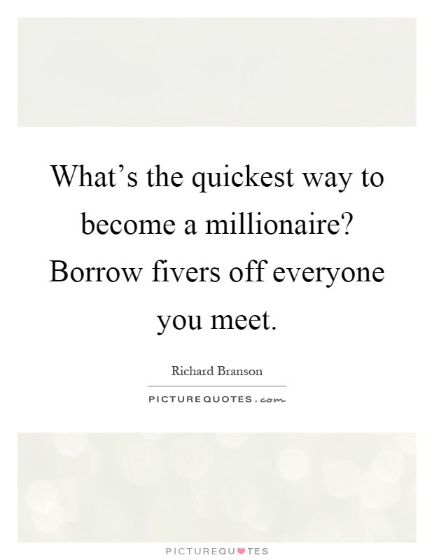 how to become a millionaire quickly