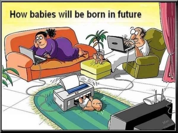 How babies will be born in the future Picture Quote #1