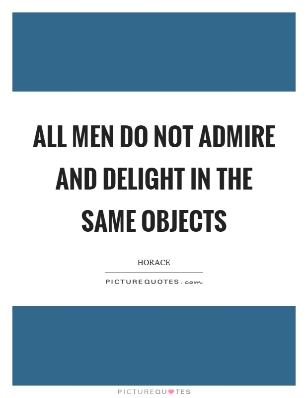 All Men Not Same Quotes, Quotations & Sayings 2018