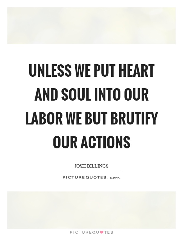 Heart And Soul Quotes And Sayings: Heart And Soul Quotes & Sayings