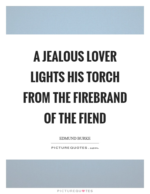 Jealous Love Quotes & Sayings | Jealous Love Picture Quotes