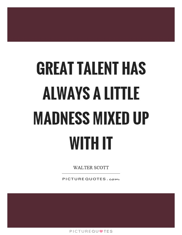 Great Talent Quotes & Sayings | Great Talent Picture Quotes