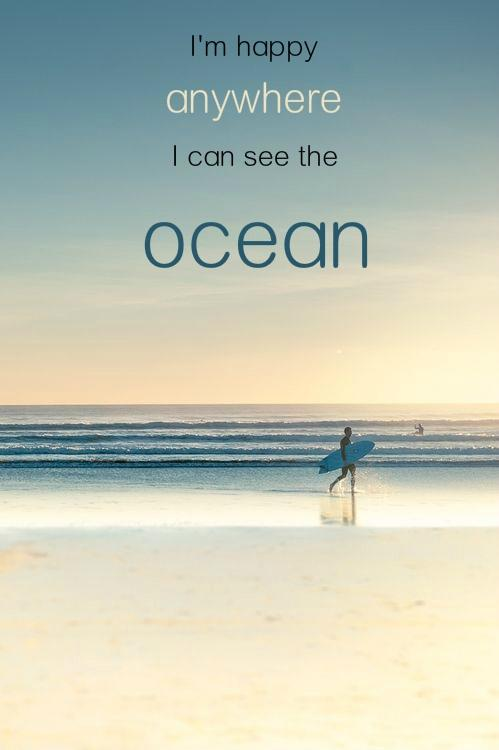 I'm happy anywhere I can see the ocean Picture Quote #2