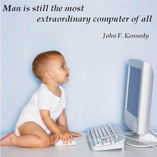 Man is still the most extraordinary computer of all Picture Quote #1