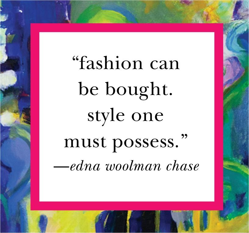 Fashion can be bought. Style one must possess Picture Quote #1