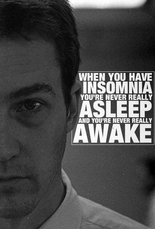 When you have insomnia you're never really asleep and you're never really awake Picture Quote #1