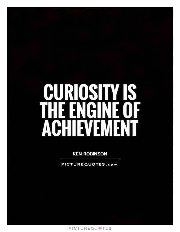 Inspirational Quotes About Curiosity