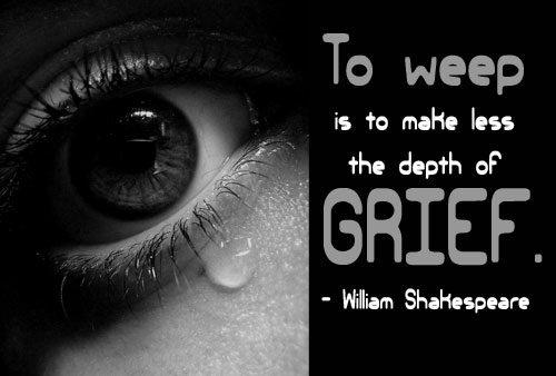 To weep is to make less the depth of grief Picture Quote #1
