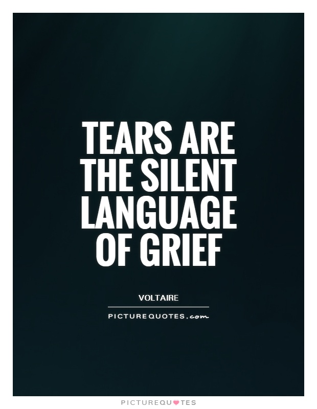 Tears are the silent language of grief Picture Quote #1