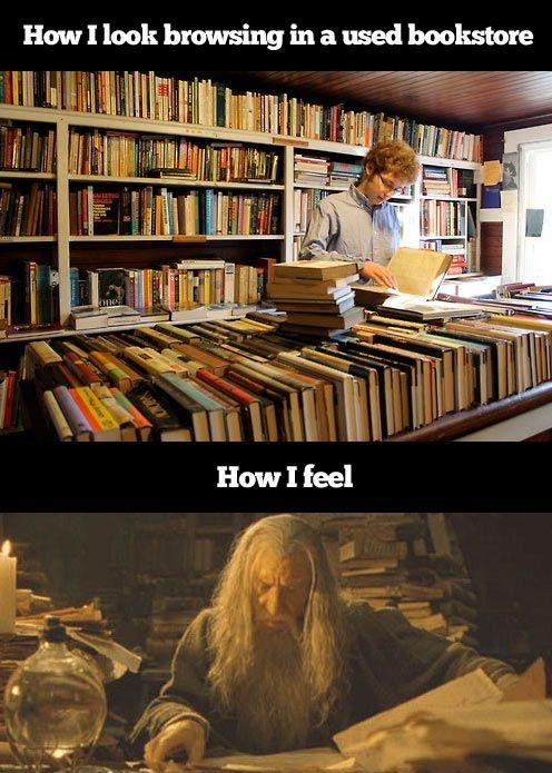 How I look browsing in a bookstore. How I feel Picture Quote #1