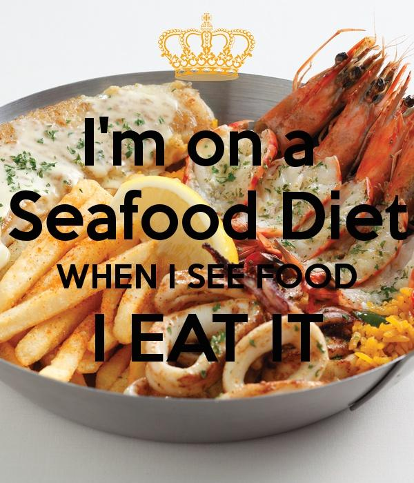 I'm on a seafood diet. I see food and I eat it Picture Quote #1