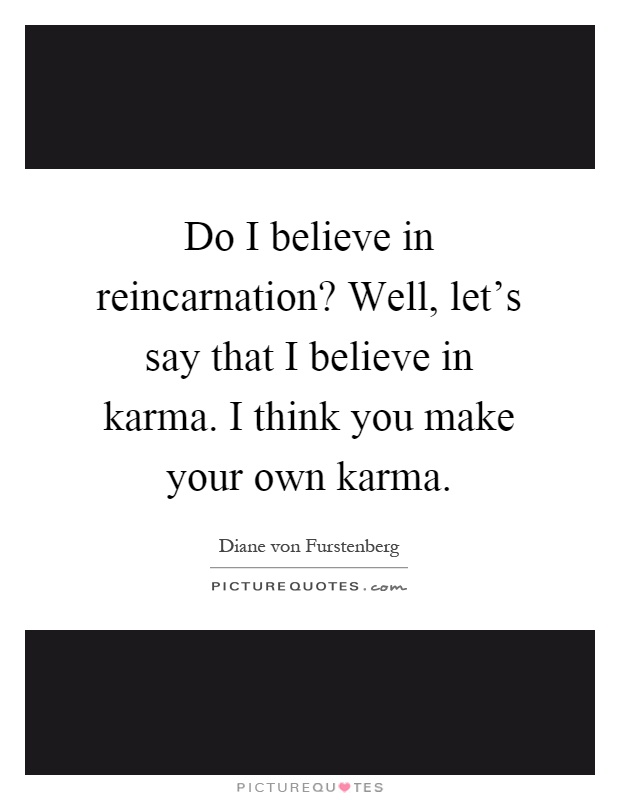 this i believe essay on karma Free karma papers, essays, and research papers  some people believe that  karma means action and reaction, this is not strictly true, karma actually means.