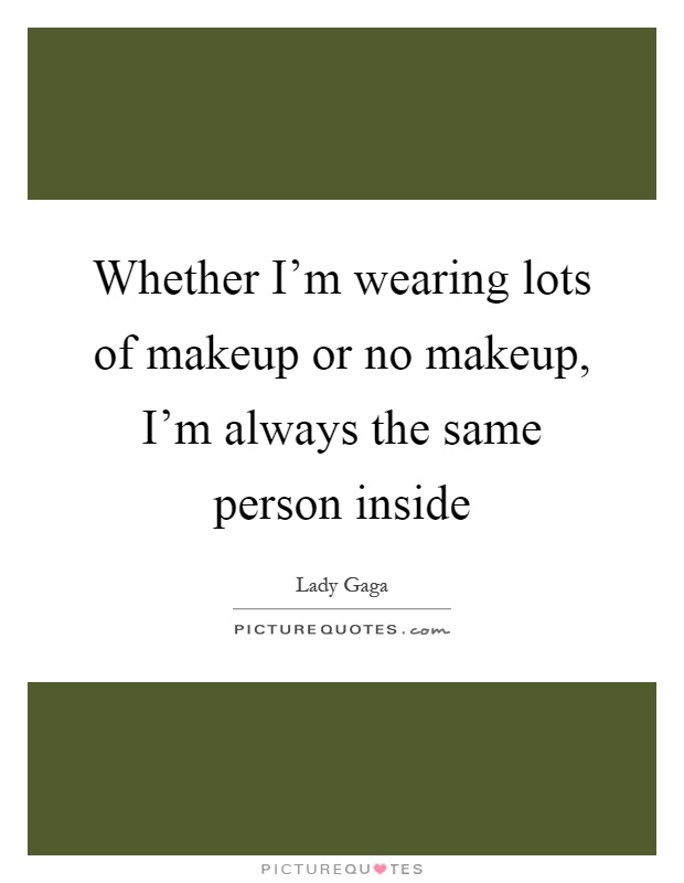 Makeup Quotes: No Makeup Picture