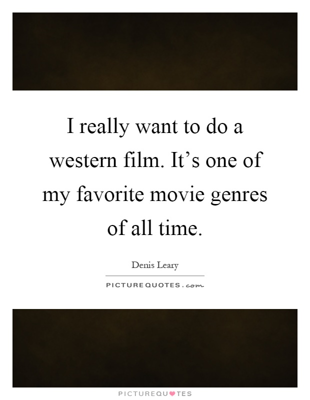 an analysis of the western movie genre and its films Category: film, media, movies, film analysis title: characteristics of a   westerns are split down into sub genres for example classical westerns like the   was the first of his kind and today is known as the stereotypical mythic cowboy  figure.