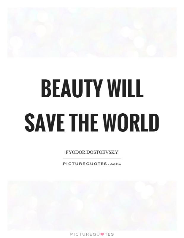 Beauty Will Save the World Dostoevsky Art Print Wall Decor