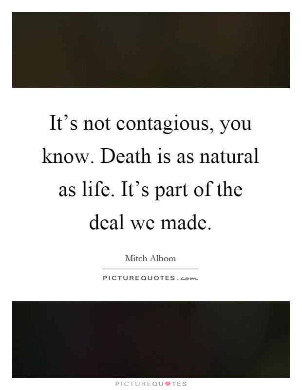 It 39 s not contagious you know death is as natural as life for When was it s a wonderful life made