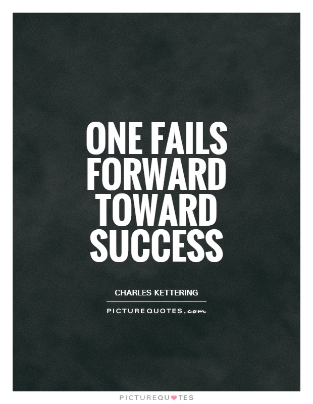 One fails forward toward success Picture Quote #1