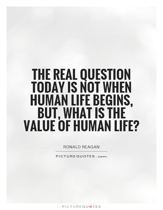 Value Of Life Quotes Simple Value Of Human Life Quotes & Sayings  Value Of Human Life Picture