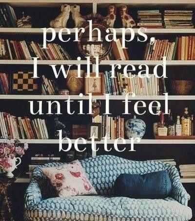 Perhaps I will read until I feel better Picture Quote #1