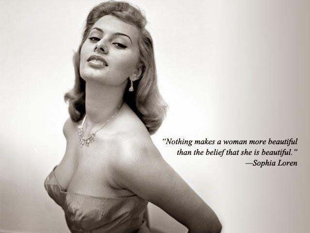 Nothing Makes A Woman More Beautiful Than The Belief That