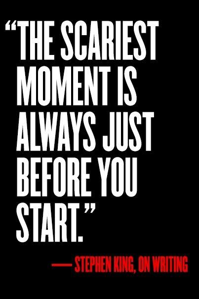The scariest moment is always just before you start Picture Quote #2