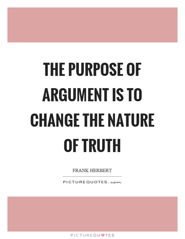 the nature of arguments Let's begin with some words of praise for the eternal human nature argument yes, it may be logically fallacious and often absolutely unfounded, but what it lacks in.