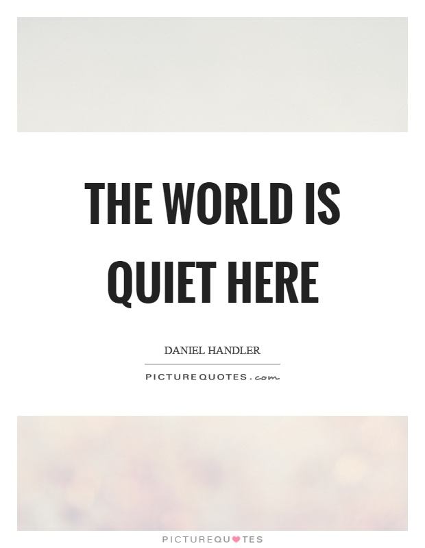 The world is quiet here | Picture - 53.4KB
