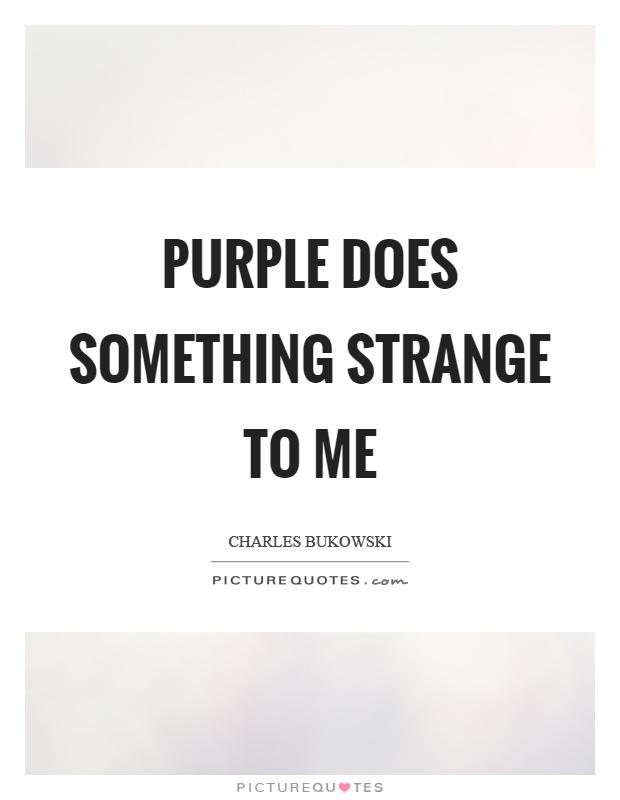 Purple Quotes Inspiration Purple Quotes  Purple Sayings  Purple Picture Quotes