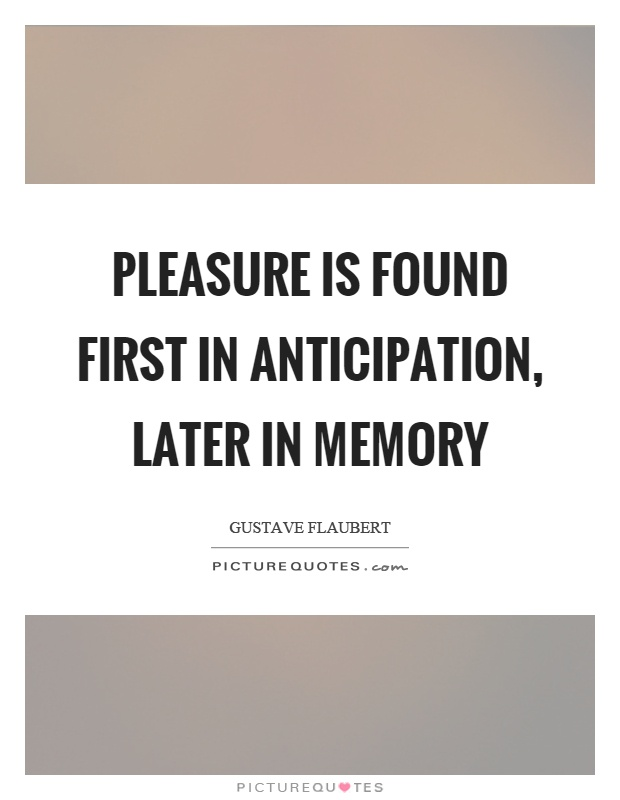 anticipation quotes sayings anticipation picture quotes