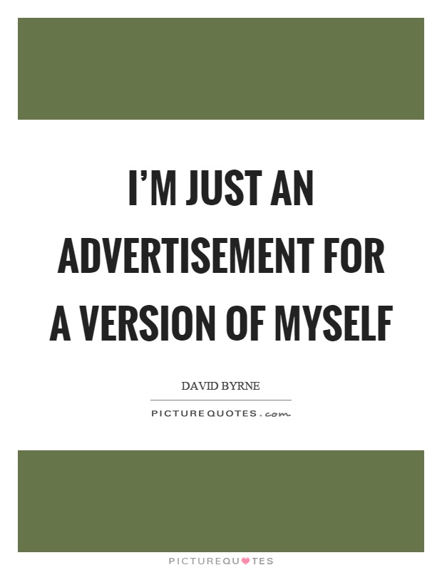 Advertisement Quotes & Sayings | Advertisement Picture Quotes