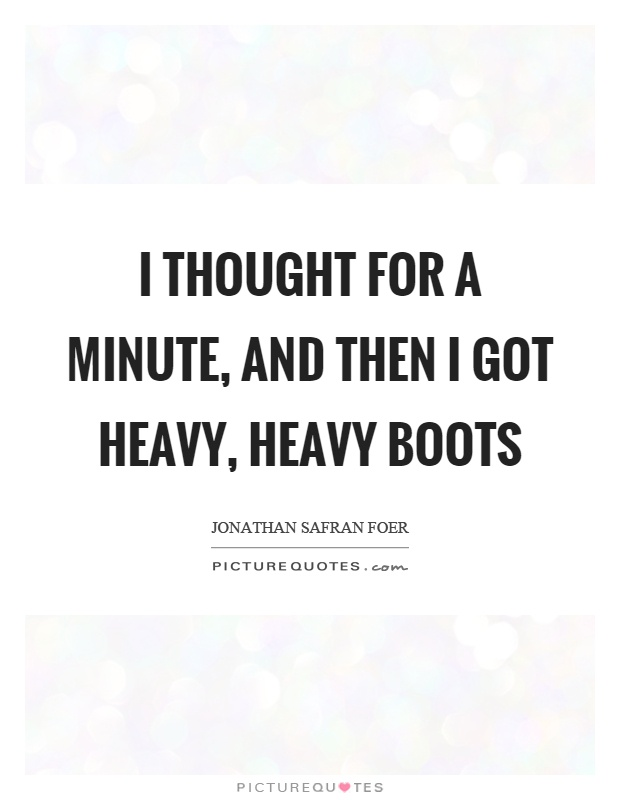 Boots Quotes Inspiration Boots Quotes Boots Sayings Boots Picture Quotes