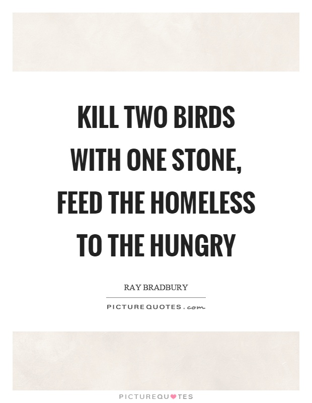 Quotes About Homelessness Brilliant Homeless Quotes  Homeless Sayings  Homeless Picture Quotes