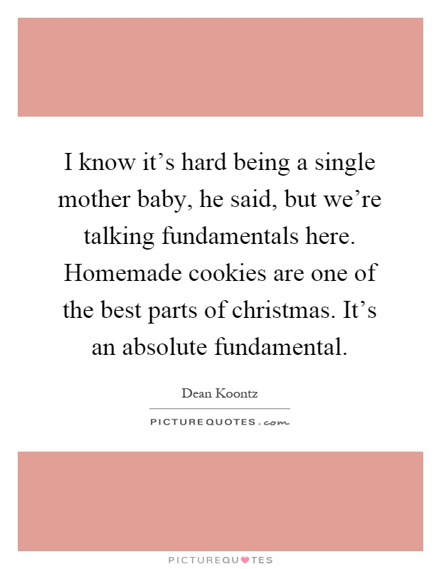 Single Mother Quotes & Sayings | Single Mother Picture Quotes